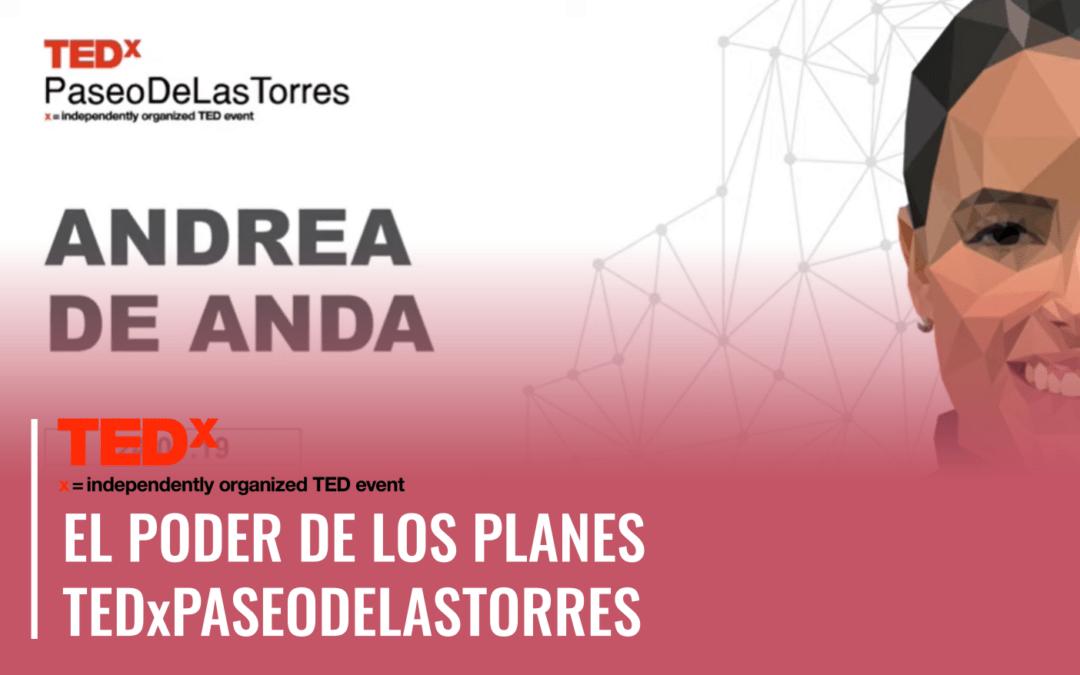 El poder de los planes | TEDxPaseoDeLasTorres